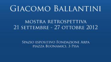 Giacomo Ballantini – Mostra Retrospettiva